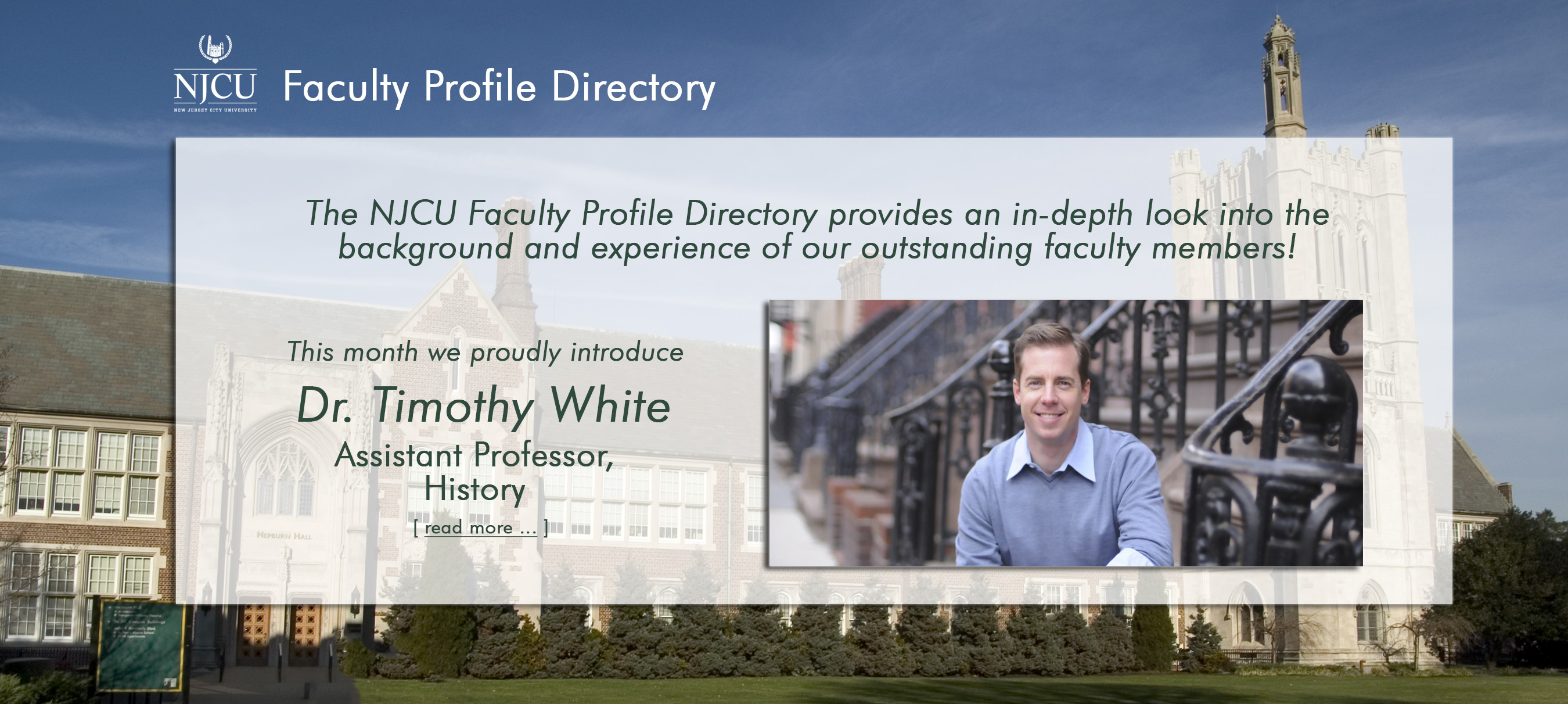 Dr. Timothy White, Assistant Professor, History, .. read more.